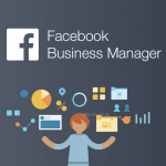 How to Open an Account in Facebook Business Manager: A Step-by-Step Guide 2021